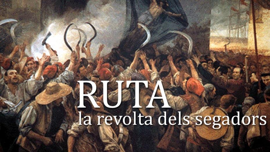 ItinerisBCN: La revolta dels segadors