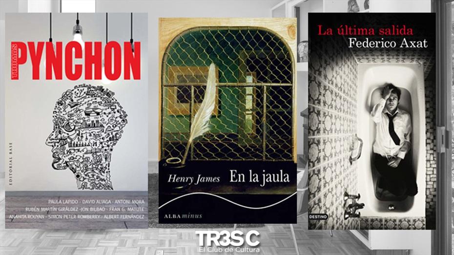 Llibres: En la jaula, La última salida y Pynchon