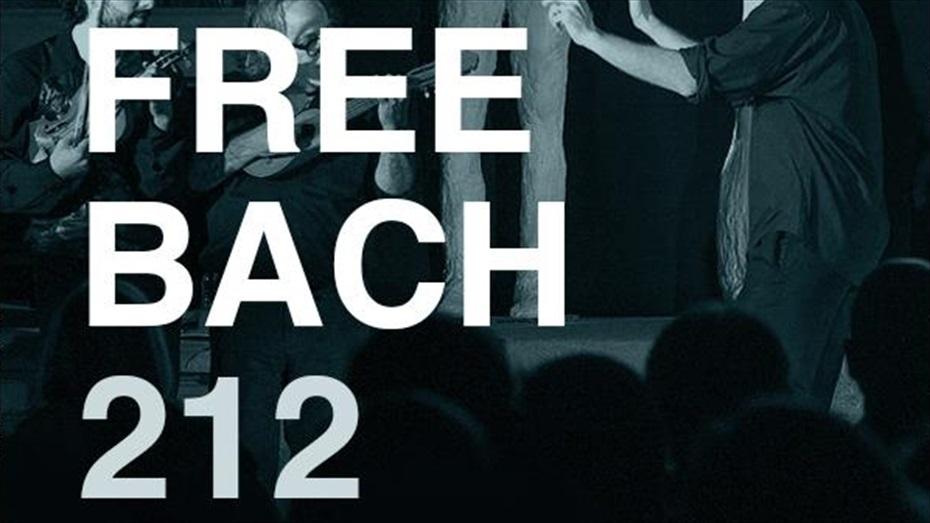 Free Bach 212. Nous formats (a càrrec de La Fura dels Baus)