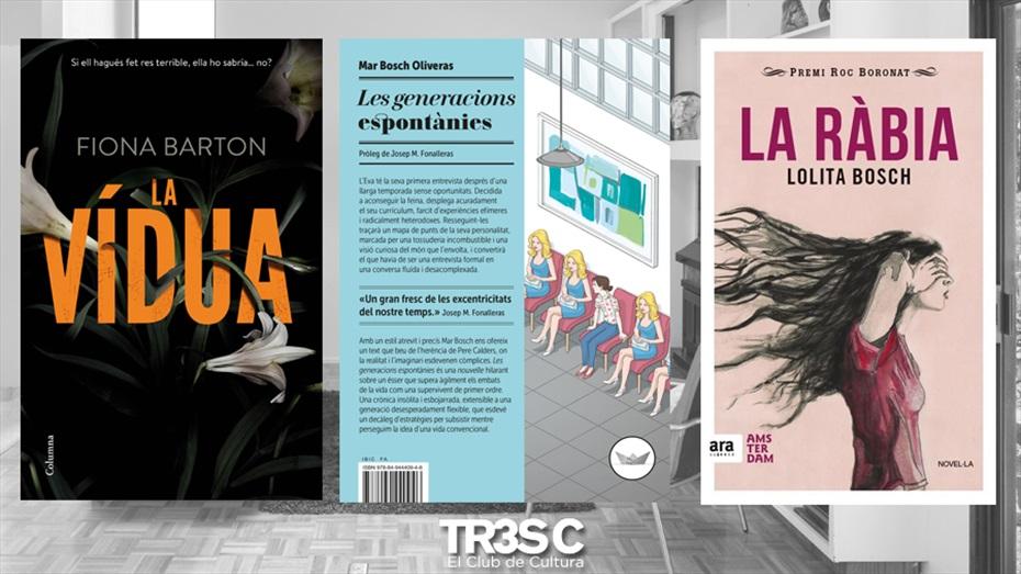 Llibres: La Ràbia, La Vídua i Les generacions espontànies
