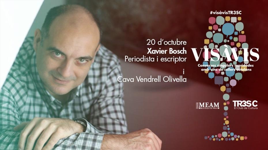 12è #VisàvisTR3SC amb Xavier Bosch i Cava Vendrell Olivella
