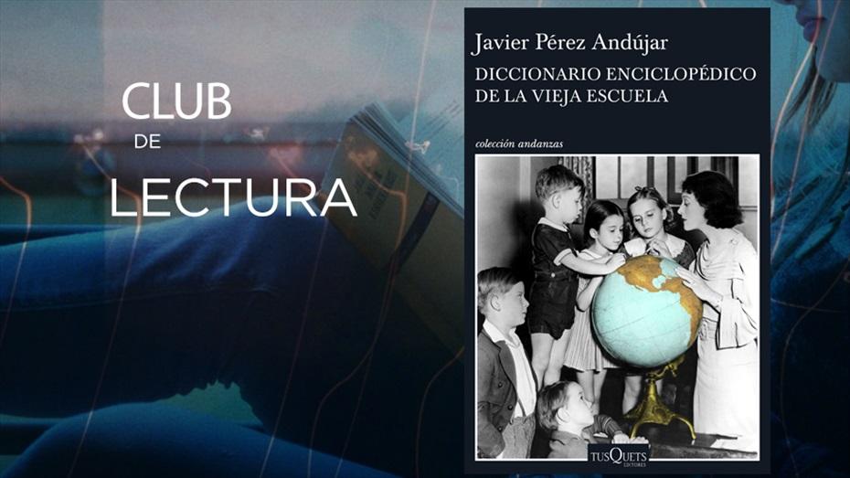 Club de lectura: Diccionario Enciclopédico de la vieja escuela