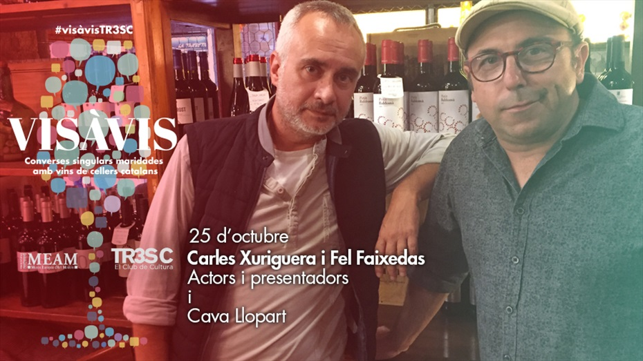 """12è #VisàVisTR3SC amb Carles Xuriguera i Fel Faixedas, presentadors del programa """"Glops"""", i Cava Llopart"""