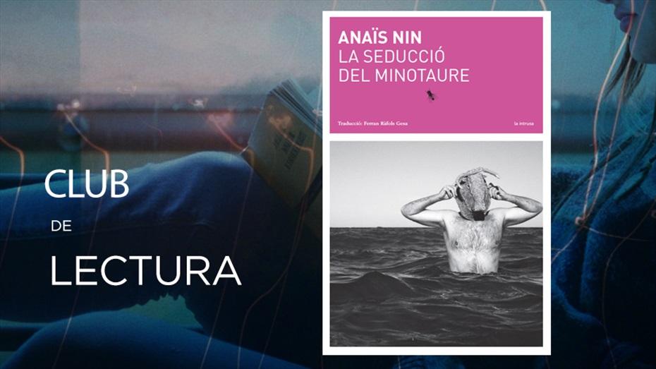 Club de lectura: La seducció del minotaure d'Anaïs Nin