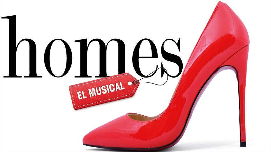 Homes, el musical