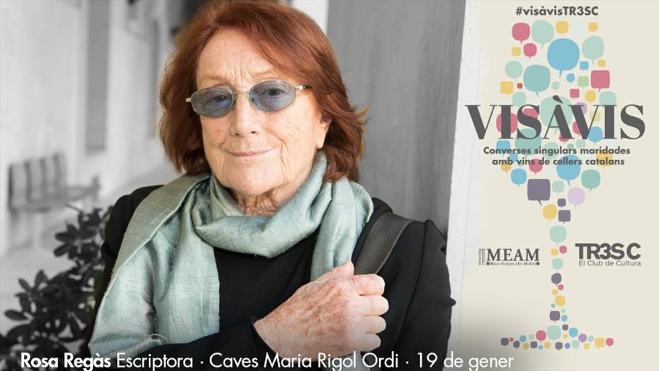 Vis à Vis TR3SC amb Rosa Regàs i Caves Maria Rigol Ordi