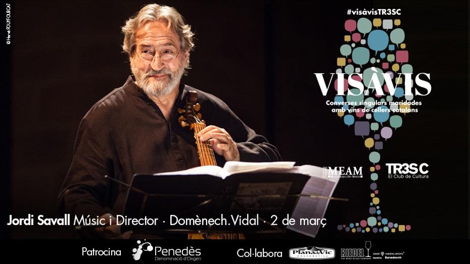 13è Vis à Vis TR3SC amb Jordi Savall i Domènech.Vidal