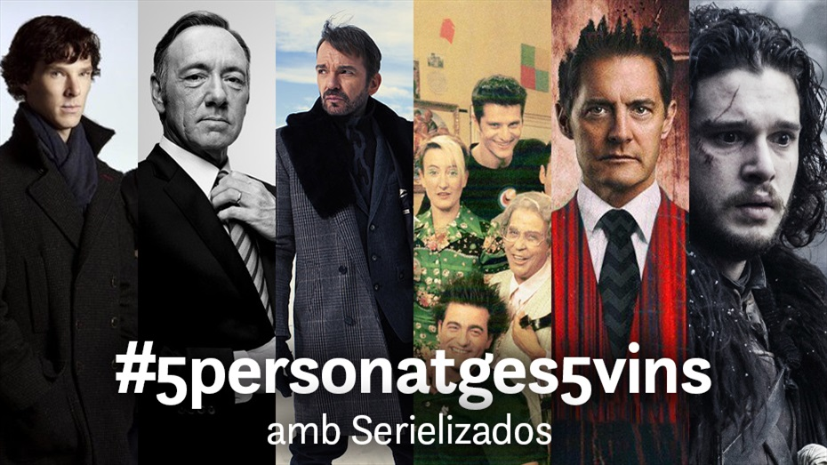 Cicle #5vins5personatges amb Serielizados