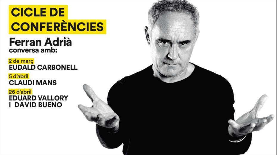 Cicle de conferències amb Ferran Adrià