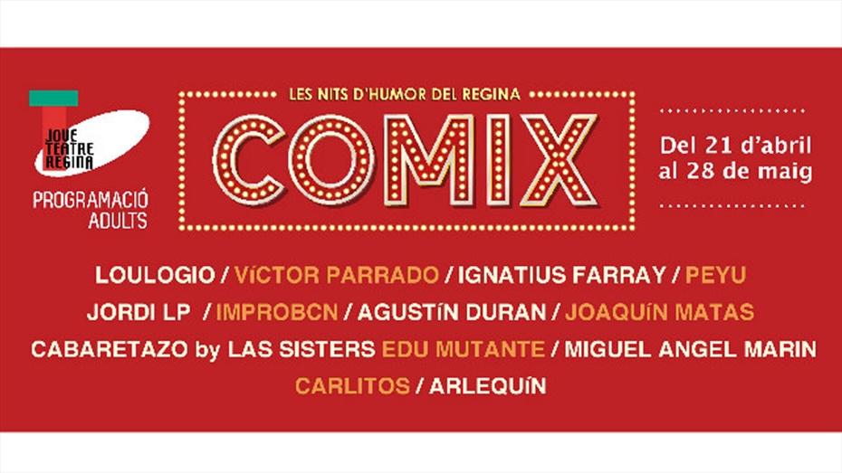 """COMIX 2017 """"Les nits d'humor del Regina"""""""