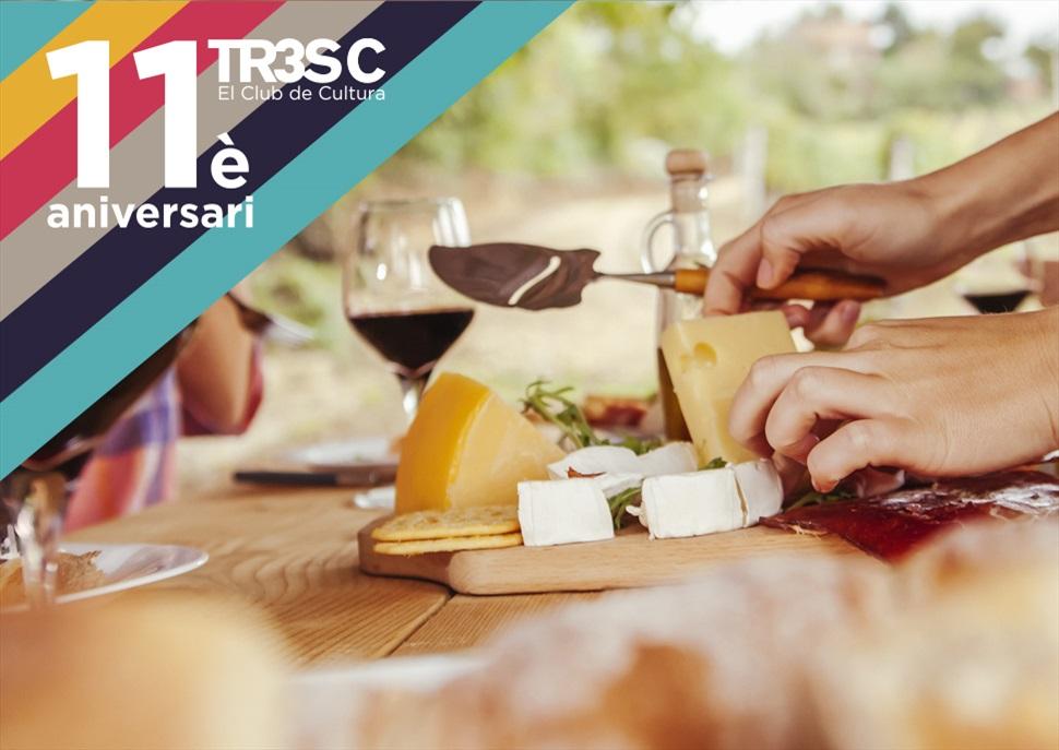 11è Aniversari TR3SC: Passeig entre Vins i Formatges Catalans