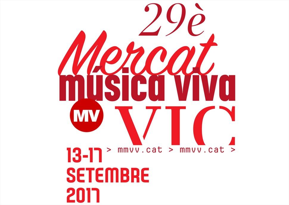 Mercat de Música Viva de Vic 2017