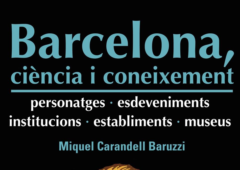 Itinerari literari Setmana del Llibre: Barcelona, ciència i coneixement