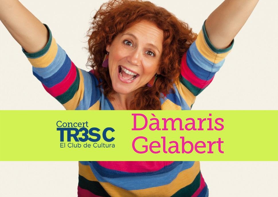 Concert TR3SC: La Dàmaris i la seva banda en concert!