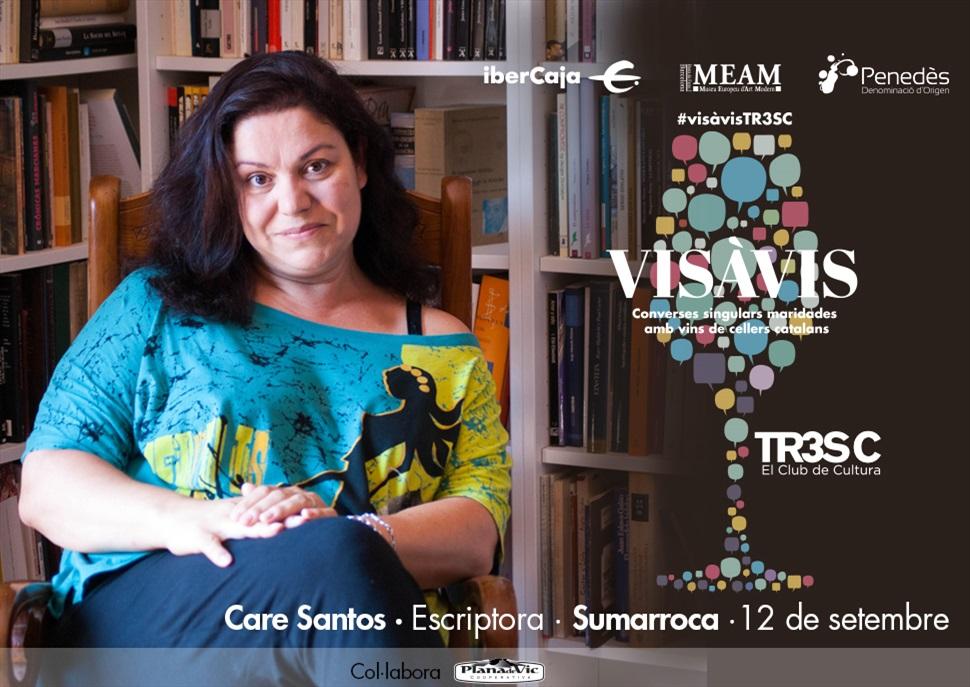 15è Vis à Vis TR3SC amb Care Santos i celler Sumarroca