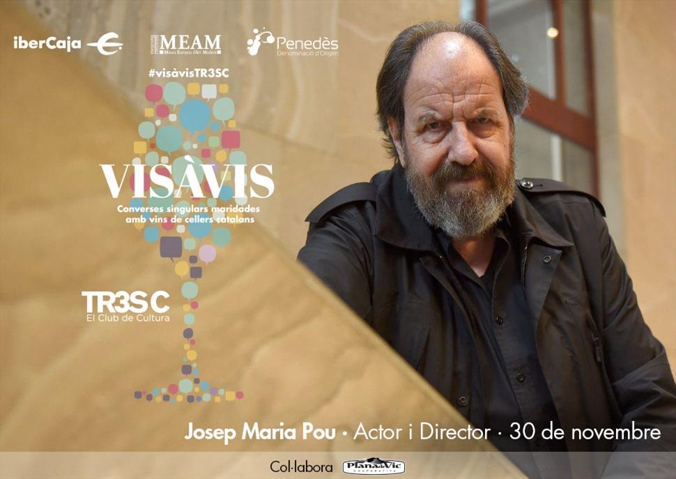 15è Vis à Vis TR3SC amb Josep Maria Pou i celler sorpresa