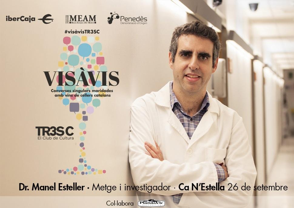 15è Vis à Vis TR3SC amb Manel Esteller i celler Ca N'estella