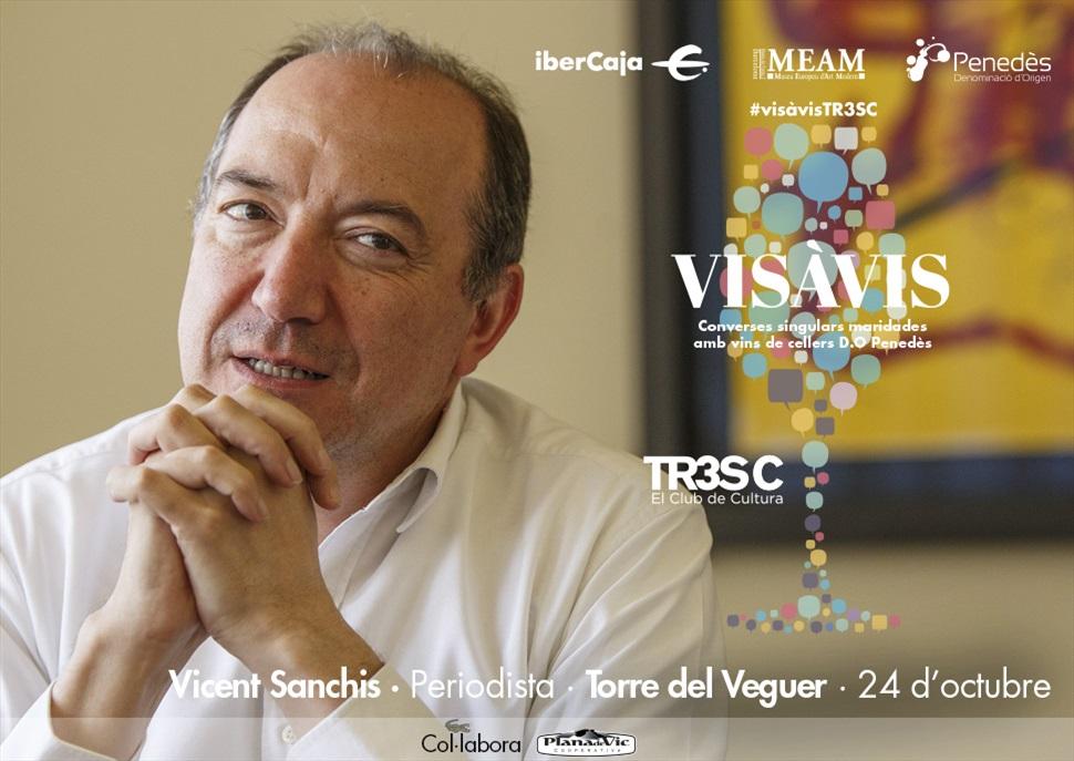 15è Vis à Vis TR3SC amb Vicent Sanchis i Torre del Veguer