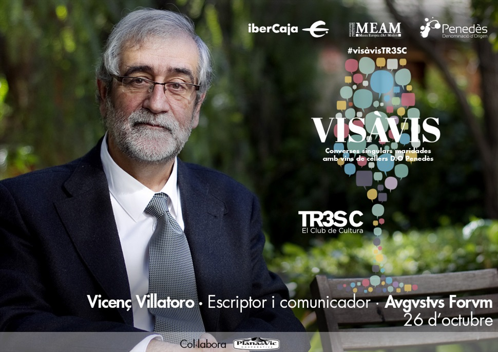15è Vis à Vis TR3SC amb Vicenç Villatoro i celler Avgvstvs Forvm