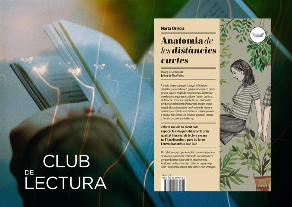 Club de lectura: Anatomia de les distàncies curtes