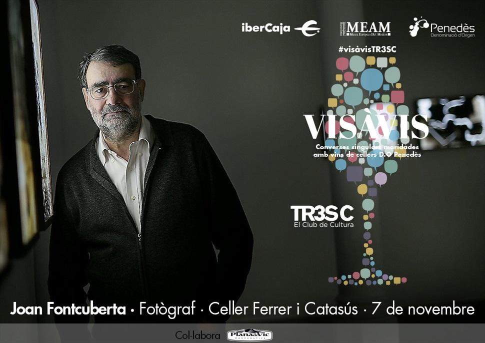 15è Vis à Vis TR3SC amb Joan Fontcuberta i celler Ferré i Catasús