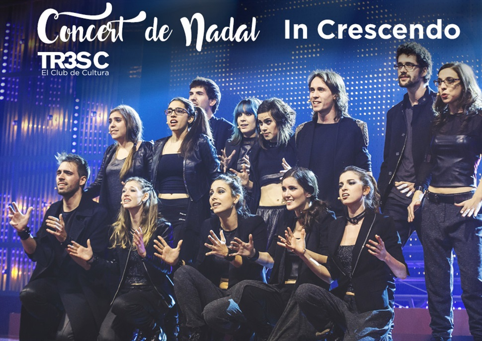 Concert de Nadal TR3SC: In Crescendo