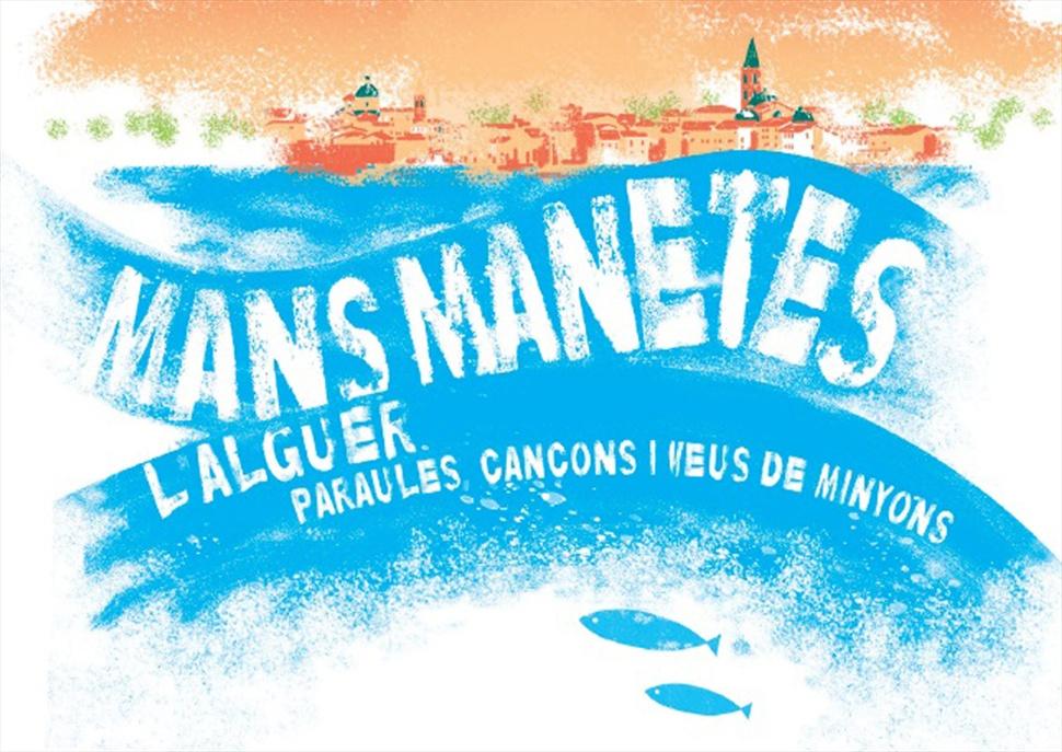 Concert de Plataforma per la Llengua: Mans manetes: L'Alguer, paraules, cançons i veus de minyons