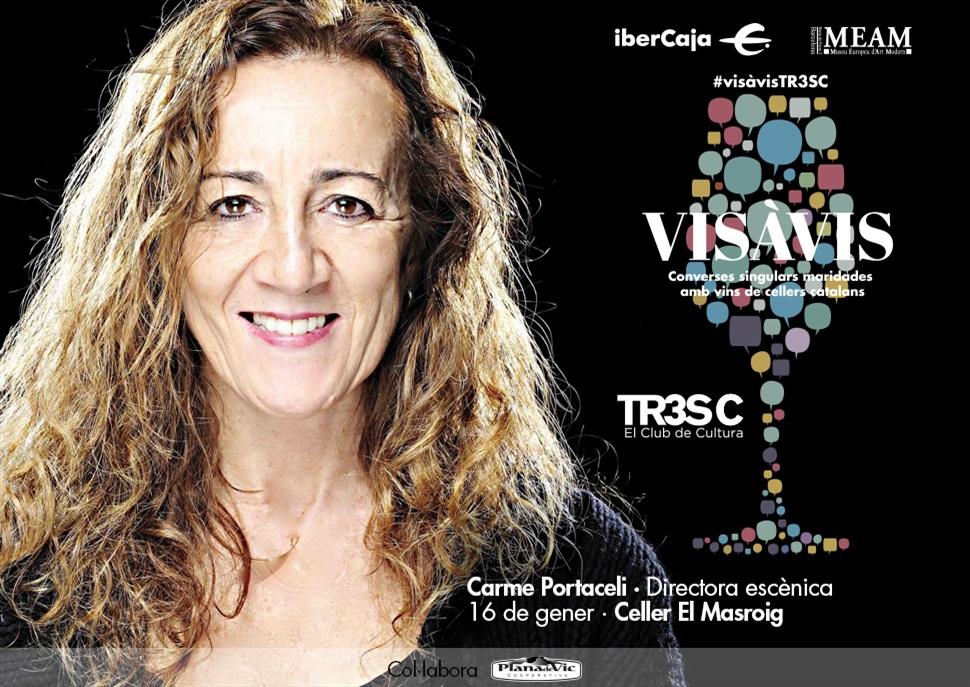 16è #VisàVisTR3SC amb Carme Portaceli i el celler El Masroig