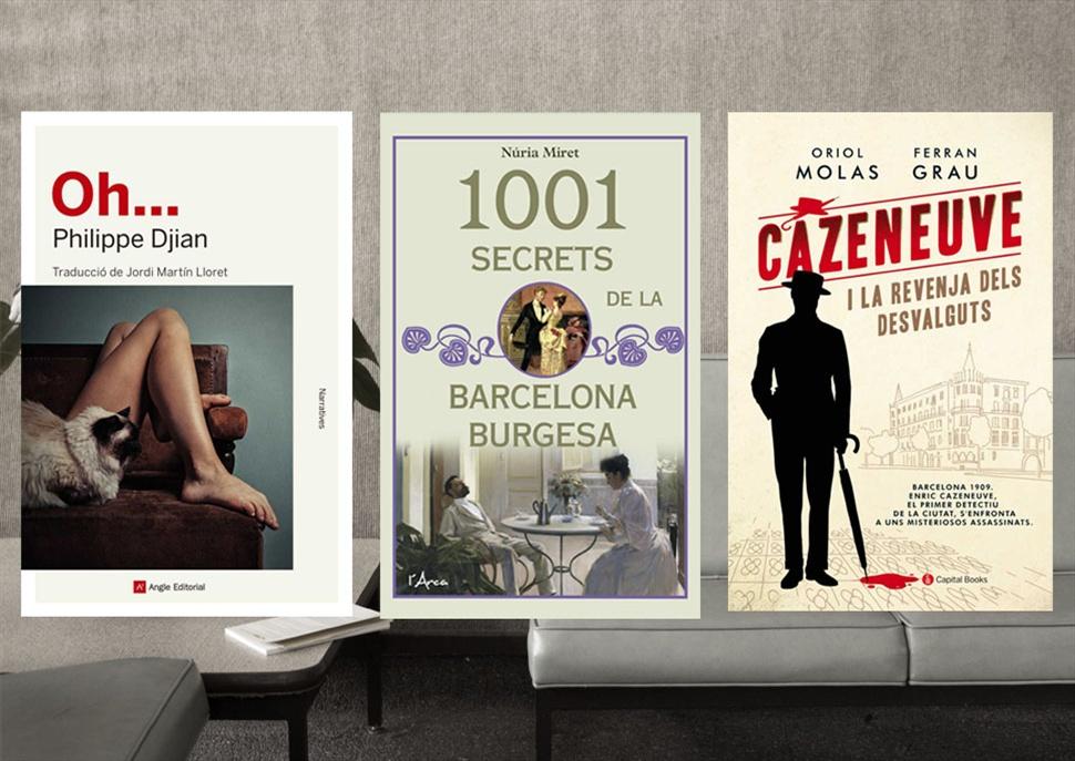 Pack de Llibres: Oh..., Cazeneuve i la revenja dels desvalguts  i el Orígens de la Barcelona Burgesa