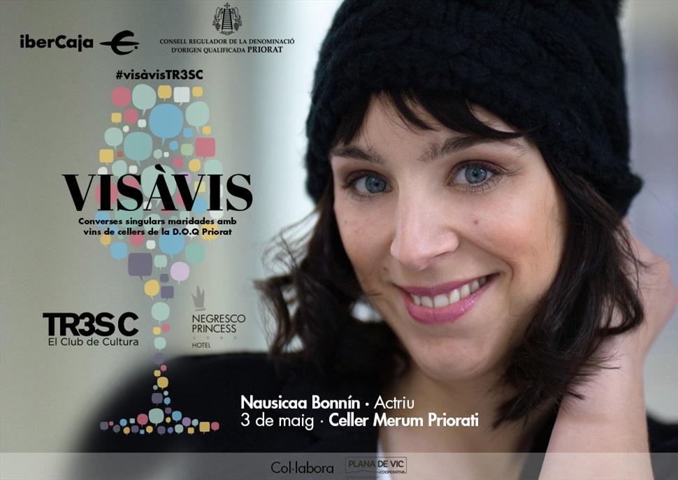 #VisàVisTR3SC amb Nausicaa Bonnín i Merum Priorati