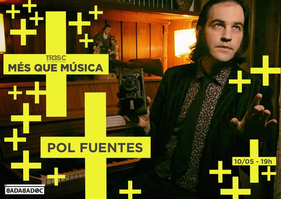 Pol Fuentes · MÉS QUE MÚSICA