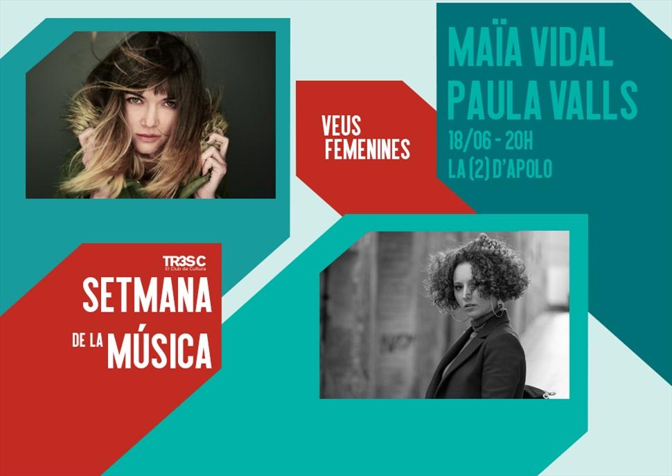 Maïa Vidal + Paula Valls · Setmana de Música