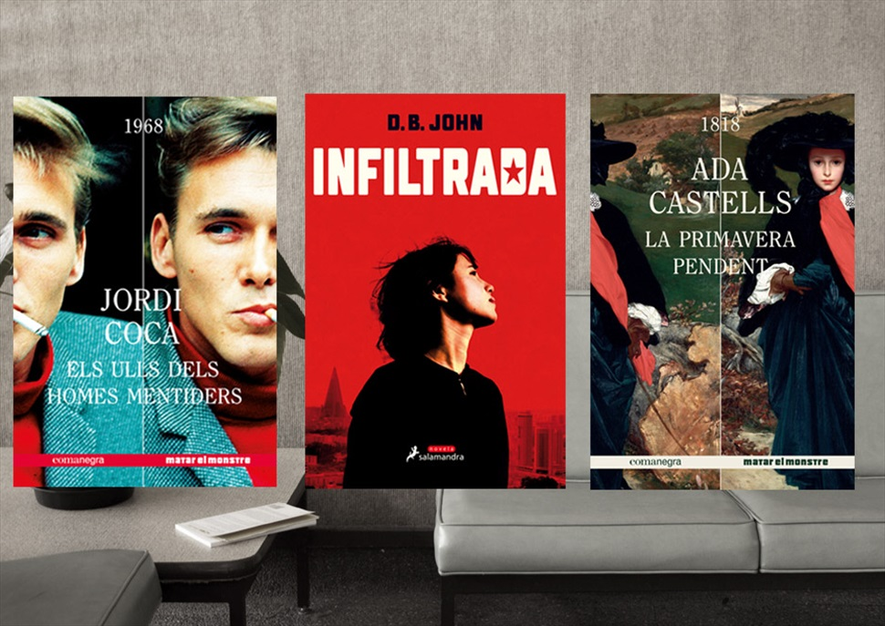 Llibres: La primavera pendent, Els ulls dels homes mentiders i Infiltrada