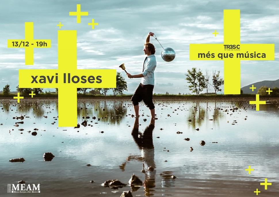 Xavi Lloses · MÉS QUE MÚSICA