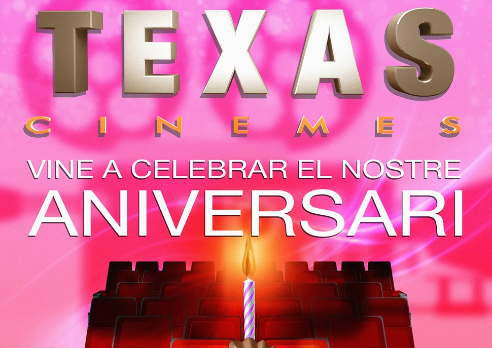 4rt Aniversari dels Cinemes Texas
