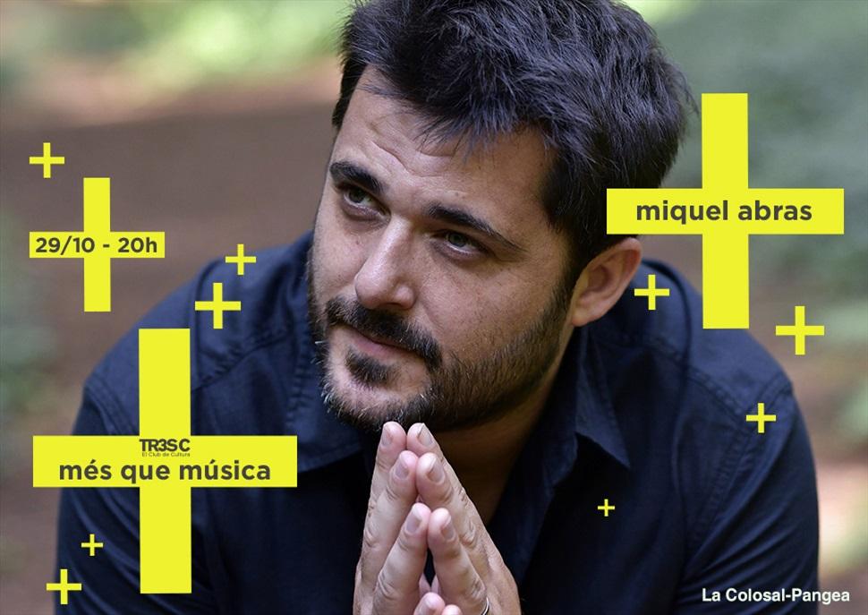 Miquel Abras · MÉS QUE MÚSICA