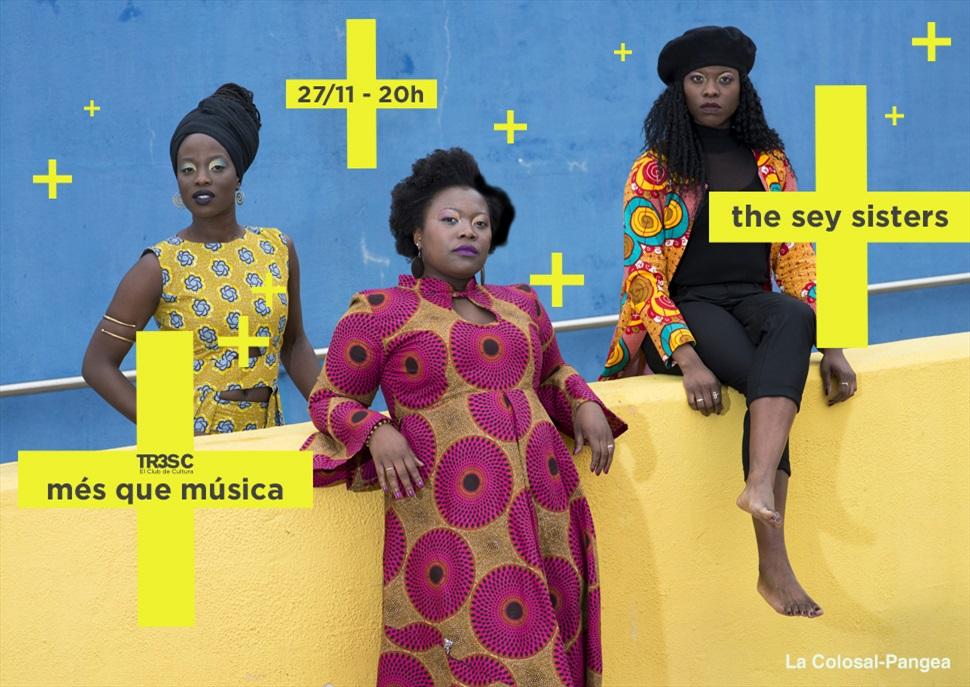 The Sey Sisters · MÉS QUE MÚSICA