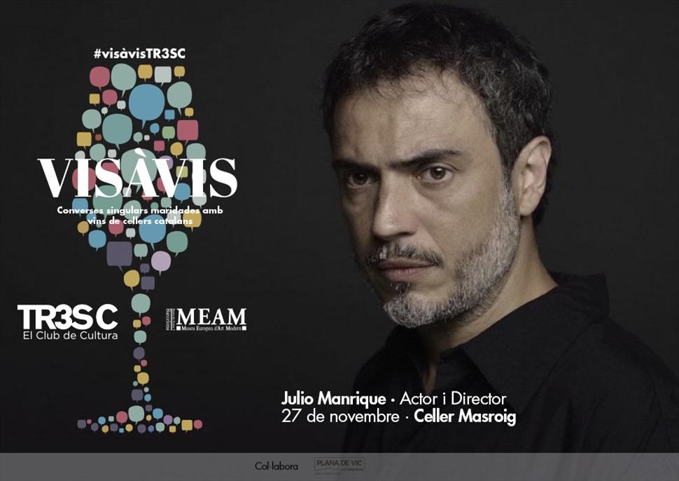 #VisàVisTR3SC amb Julio Manrique i Celler Masroig