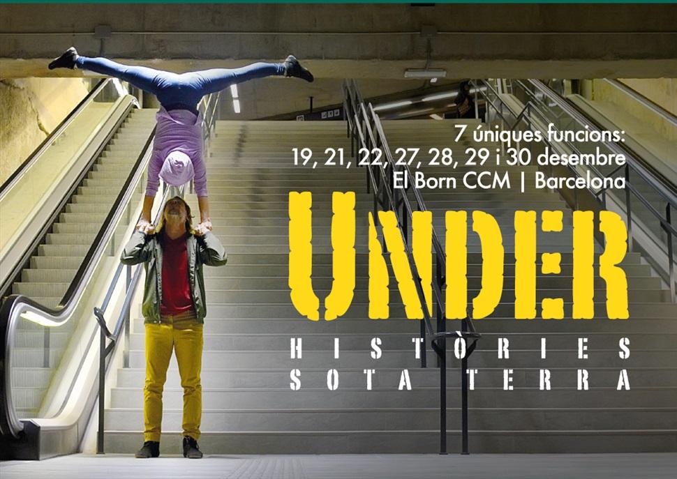 Circ al Born CCM: Under. Històries sota terra