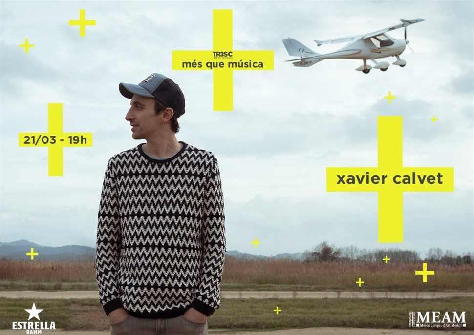 Xavier Calvet · MÉS QUE MÚSICA