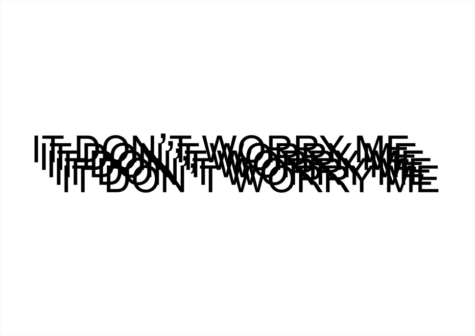 It don't worry