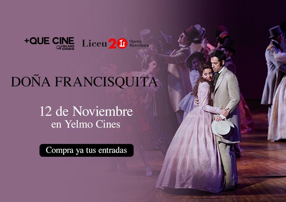 + Que Cine de Yelmo Cines: Doña Francisquita