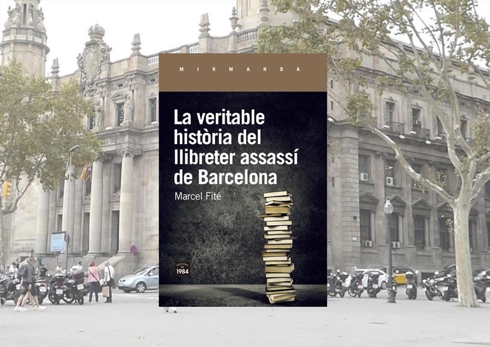 Ruta literària: la veritable història del llibreter assassí de Barcelona