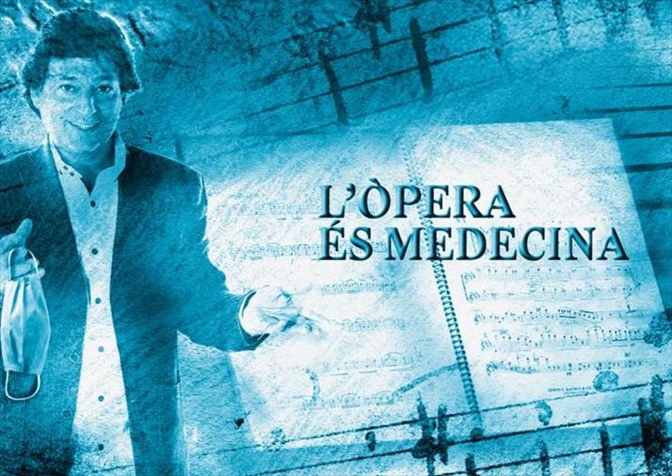 L'òpera és medecina